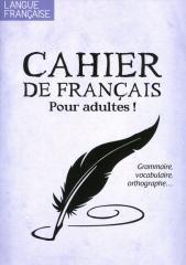 LANGUE FRANÇAISE (EX CAHIER D'EXERCICES DE FRANÇAIS)