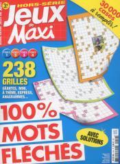 LES JEUX DE MAXI HS 100% MOTS FLÉCHÉS