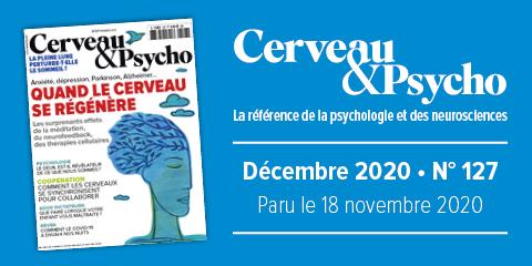 Cerveau & Psycho N°127