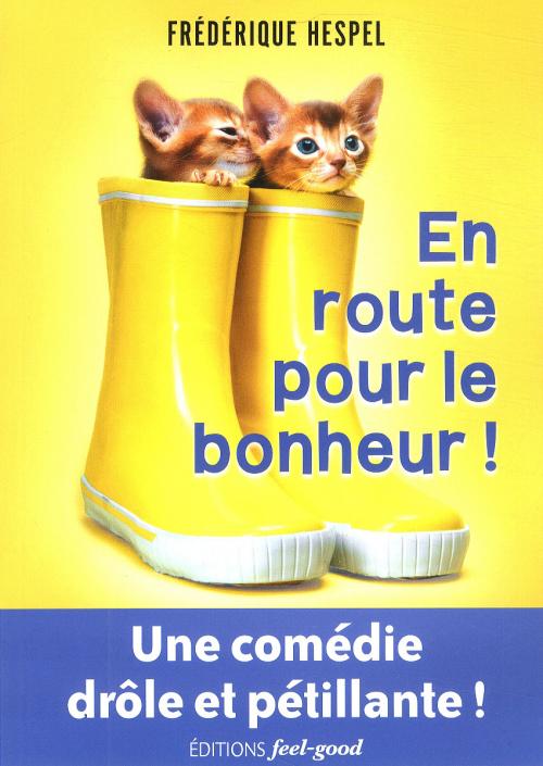 EN ROUTE POUR LE BONHEUR !