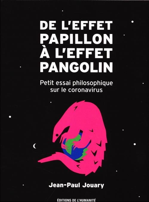 DE L'EFFET PAPILLON À L'EFFET PANGOLIN - LIVRE