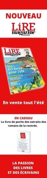 Lire Magazine Littéraire
